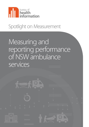 Measuring and reporting performance of NSW ambulance services cover image